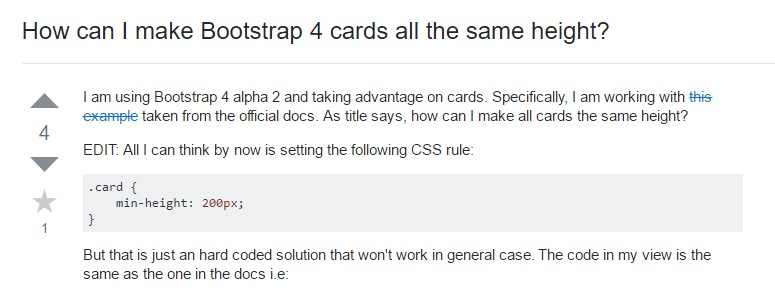 Insights on  precisely how can we  set up Bootstrap 4 cards  all the same tallness?